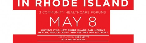 Dr. Michael Fine: How Rhode Island Can Improve Health, Cut Costs, And Restore Our Economy