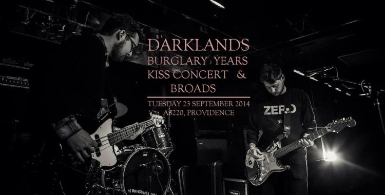 Darklands (EP Release), Kiss Concert, Burglary Years, and Broads @ AS220 | Providence | Rhode Island | United States