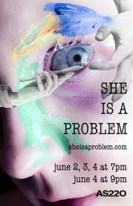 She is A Problem @ AS220's Blackbox | Providence | Rhode Island | United States