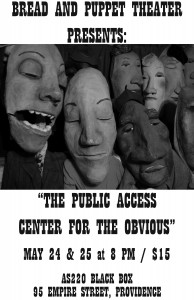 "Bread and Puppet Theatre Presents ""Public Access Center for the Obvious Presents: The Situation"" @ AS220's Blackbox 
