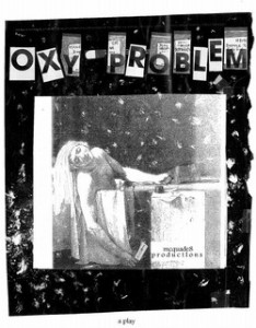 "FringePVD: ""OXYPROBLEM"" BY MCQUADE8PRODUCTIONS @ AS220's Blackbox"