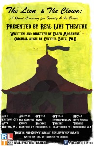 The Lion and the Clown: A Rumi Lovesong for Beauty and the Beast Presented by Real Live Theatre