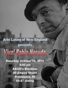 Viva Pablo Neruda @ AS220's Blackbox
