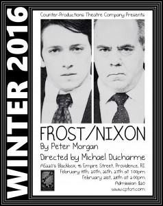 "Counter-Productions Theatre Company Presents ""Frost/Nixon"" by Peter Morgan @ AS220's Blackbox"