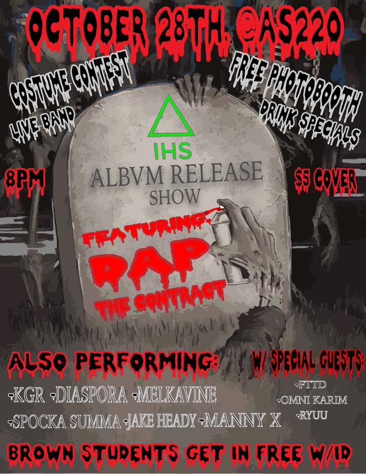 In House Studios Release Show / Halloween Party: featuring FTTD, KGR, Diaspora, Melkavine Records, Spocka Summa, Manny X, Dap The Contract, Jake Heady - Hosted by D.Valor and DJ Shurelive @ AS220 Main Stage