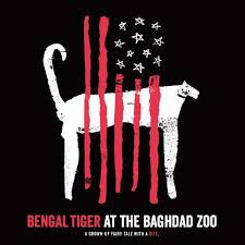 "ROO Presents ""Bengal Tiger in the Baghdad Zoo"" by Rajiv Joseph"