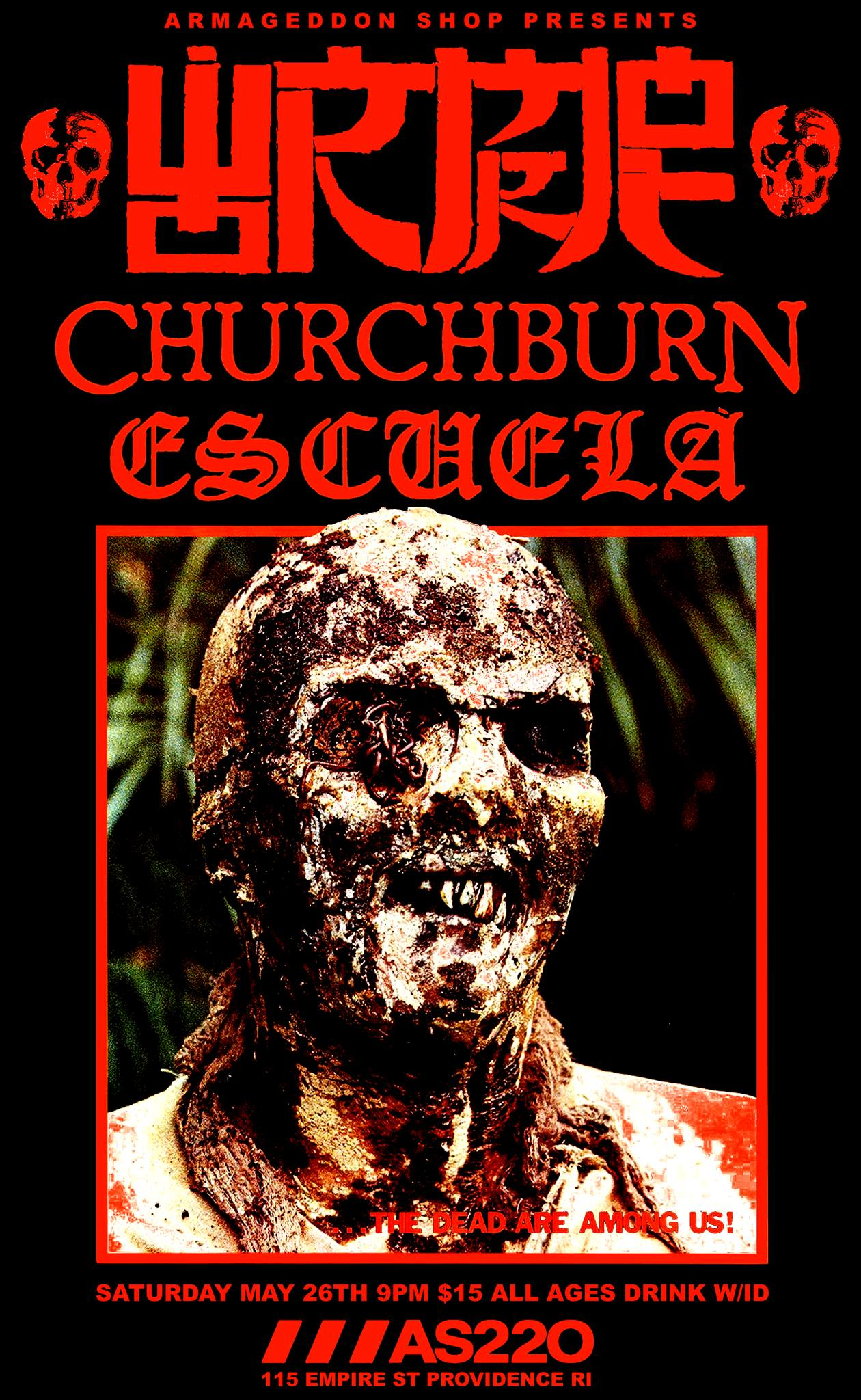 Armageddon Shop Presents: Wormrot, Churchburn, and Escuela @ AS220 Main Stage | Providence | Rhode Island | United States