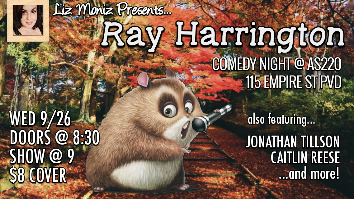 Liz Moniz Comedy Presents: Ray Harrington @ AS220 Main Stage | Providence | Rhode Island | United States