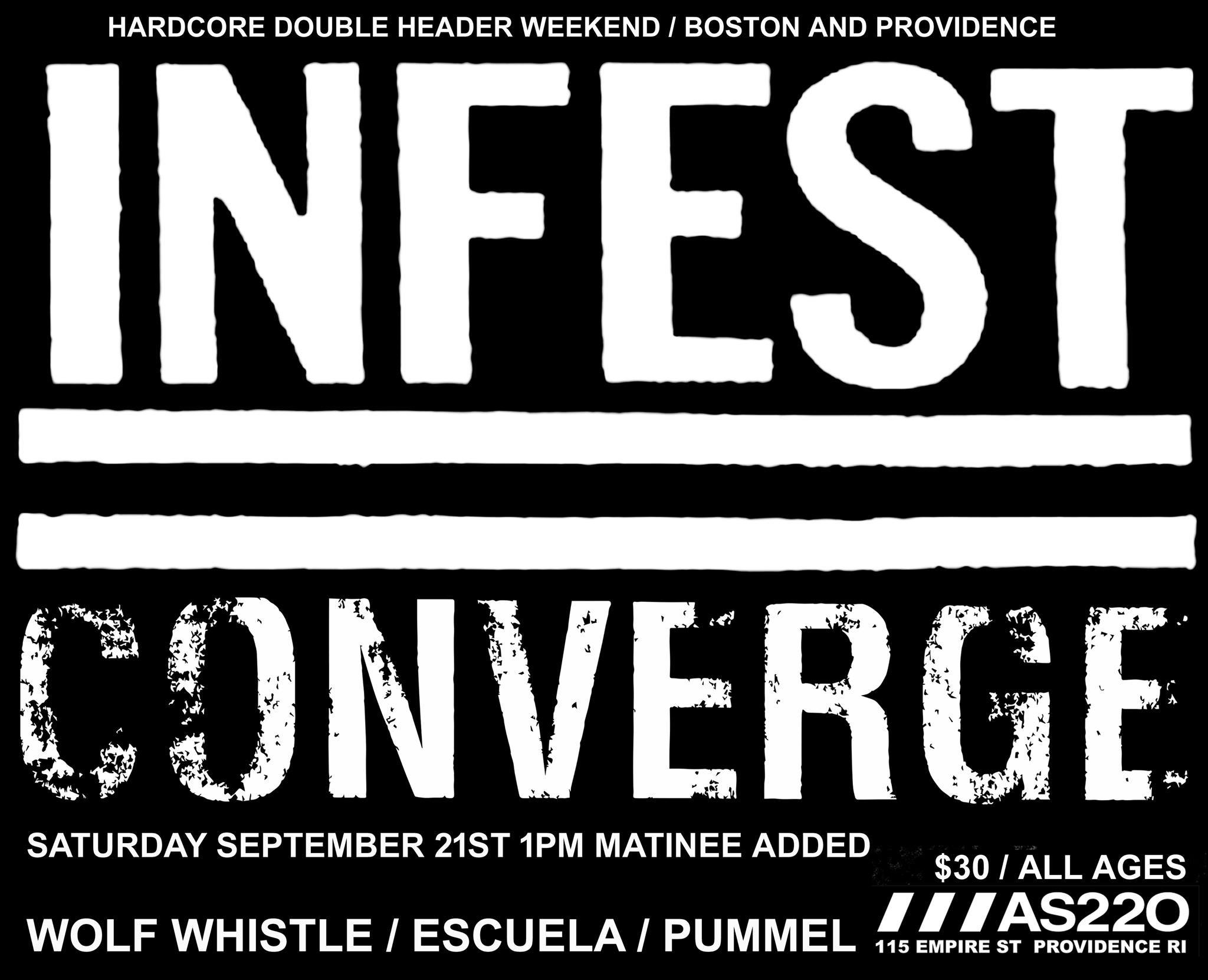 Armageddon Shop / Atomic ActionsPresents: Infest / Converge / Wolf Whistle / Escuela / Pummel @ AS220 Main Stage