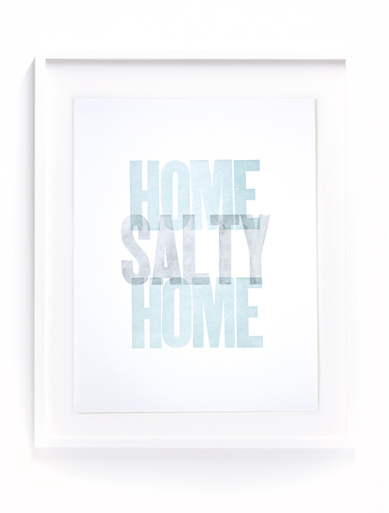 "Ryan Dean - ""Home Salty Home"", Letterpress, 8.5"" x 11"", 2017"