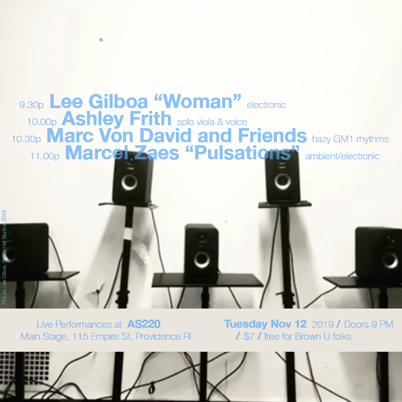 Lee Gilboa, Ashley Frith, Marc Von David and Friends, Marcel Zaes @ AS220 Main Stage
