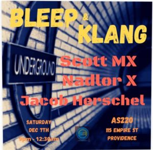 Bleep and Klang: Scott MX, Jacob Herschel, Nadlor X @ AS220 Main Stage