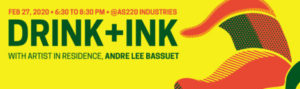 AS220 Industries presents Drink & Ink February 2020 @ AS220 Industries